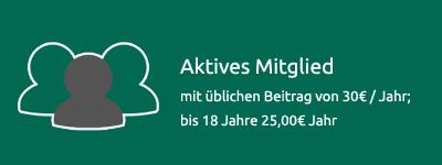 Aktives Mitglied | 30€ pro Jahr | bis 18 Jahre 25€ pro Jahr